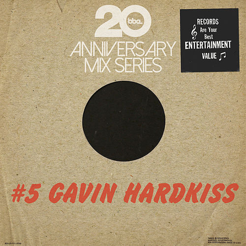 Play & Download BBE20 Anniversary Mix Series #5 by Gavin Hardkiss by Various Artists | Napster