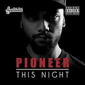 Play & Download This Night by Pioneer | Napster