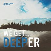 We Get Deeper Vol. 25 by Various Artists
