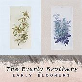 Early Bloomers by The Everly Brothers