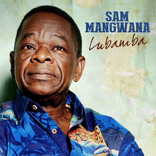 Play & Download Lubamba by Sam Mangwana | Napster