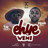 Ehye Weni by Dreamchasers