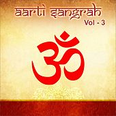 Play & Download Aarti Sangrah, Vol. 3 by Various Artists | Napster