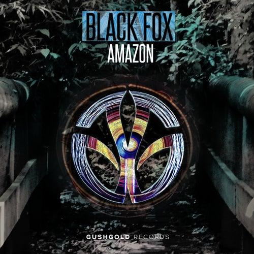 Play & Download Black Fox - Amazon by Black Fox | Napster