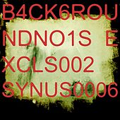 Play & Download B4ck6roundno1se Xcls002 by Synus0006 | Napster