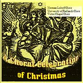 Play & Download A Choral Celebration of Christmas by Various Artists | Napster