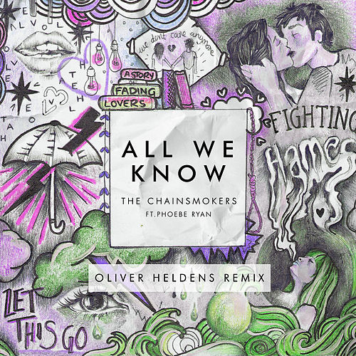 All We Know (Oliver Heldens Remix Radio Edit) von The Chainsmokers