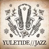 Yuletide Jazz by Various Artists