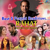 Best 5 Punjabi Renditions - Rahat Fateh Ali Khan by Various Artists