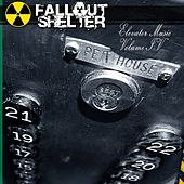 Elevator Music, Vol. 4: Pet House by Fallout Shelter