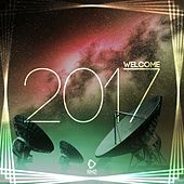 Play & Download Welcome 2017 by Various Artists | Napster