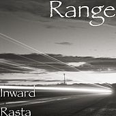 Inward Rasta by The Range