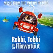 Robbi, Tobbi Und Das Fliewatüüt (Original Motion Picture Soundtrack) by Various Artists