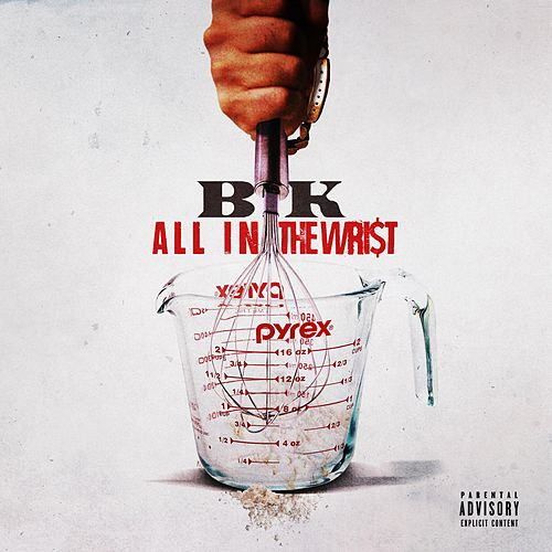 Play & Download All in the Wrist by BK | Napster