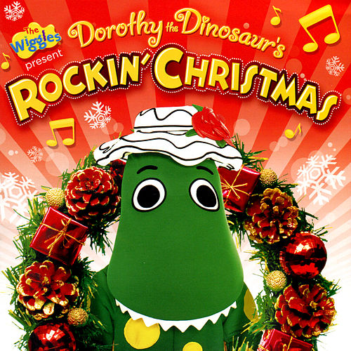 Dorothy The Dinosaur's Rockin' Christmas by The Wiggles