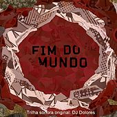 Play & Download O Fim do Mundo (Trilha Sonora Original) by Various Artists | Napster