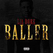 Play & Download Baller by Lil Durk | Napster