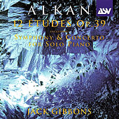 Play & Download Alkan: 12 Etudes, Op.39 by Jack Gibbons | Napster