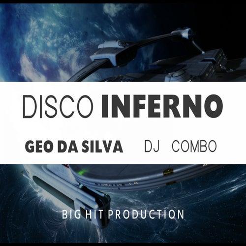 Play & Download Disco Inferno by Geo Da Silva | Napster