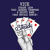 Play & Download Steady 1234 (feat. Jasmine Thompson & Skizzy Mars) (Bad Royale Remix) by Vice | Napster