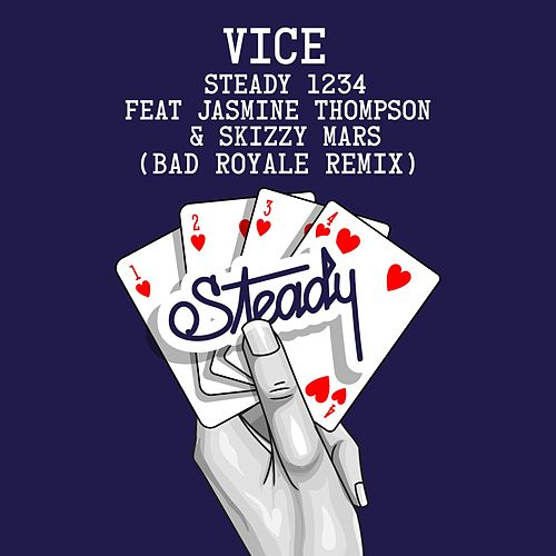 Steady 1234 (feat. Jasmine Thompson & Skizzy Mars) (Bad Royale Remix) von Vice