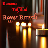 Play & Download Romance Fulfilled Reggae Records by Various Artists | Napster