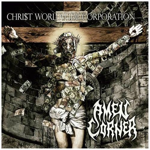 Play & Download Chri$t Worldwide Corporation by Amen Corner | Napster
