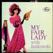 Play & Download My Fair Lady by Horst Jankowski | Napster