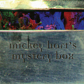 Play & Download Mickey Hart's Mystery Box by Mickey Hart | Napster