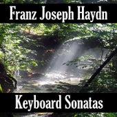 Play & Download Franz Joseph Haydn: Keyboard Sonatas by Franz Joseph Haydn | Napster