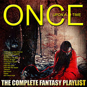 Once Upon A Time  - The Complete Fantasy Playlist von Various Artists