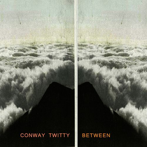 Between by Conway Twitty