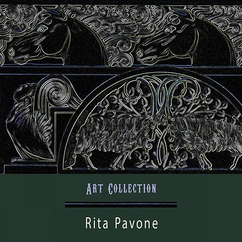 Art Collection by Rita Pavone