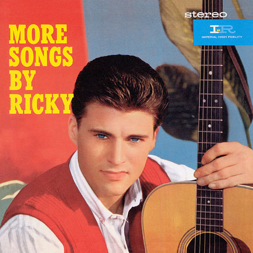 More Songs By Ricky/Ricky Is 21 by Rick Nelson