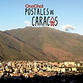 Play & Download Postales de Caracas by Onechot | Napster