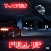 Play & Download Pull Up by T. Jones | Napster