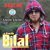 3adi 3adi by Cheb Bilal