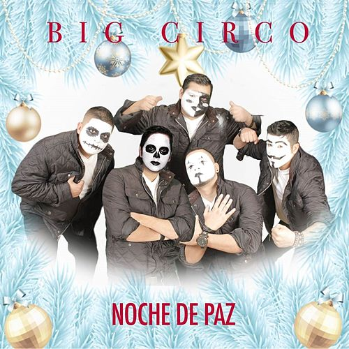 Play & Download Noche De Paz by Big Circo | Napster