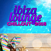 Play & Download Ibiza Lounge Chillout 2016 by Various Artists | Napster