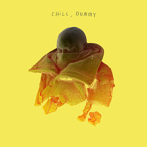 Chill, dummy by P.O.S (hip-hop)