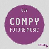 Compy Future Music, Vol. 9 by Various Artists