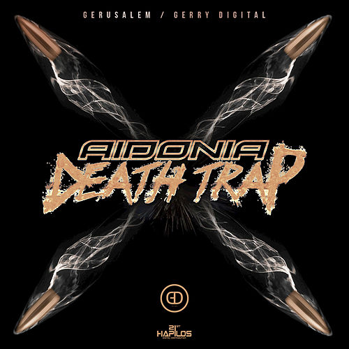 Play & Download Death Trap - Single by Aidonia | Napster