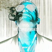 Play & Download 1990x (Remixes) by Maxwell | Napster