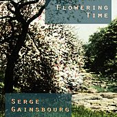 Flowering Time von Serge Gainsbourg
