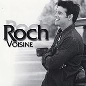 Play & Download Roch Voisine (Deluxe) by Roch Voisine | Napster