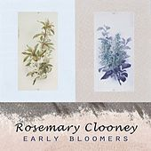 Early Bloomers de Rosemary Clooney