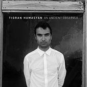Fides Tua by Tigran Hamasyan