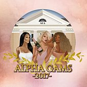 Play & Download Alpha Gams 2017 (feat. Don Casanova) by Bex | Napster