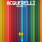 Play & Download Acquerelli, Vol. 5 by Various Artists | Napster
