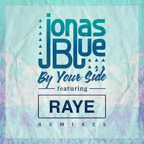 By Your Side (Remixes) by Jonas Blue